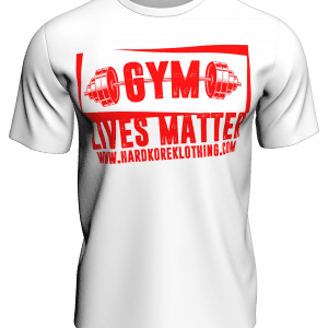 Gym Lives Matter T-Shirt