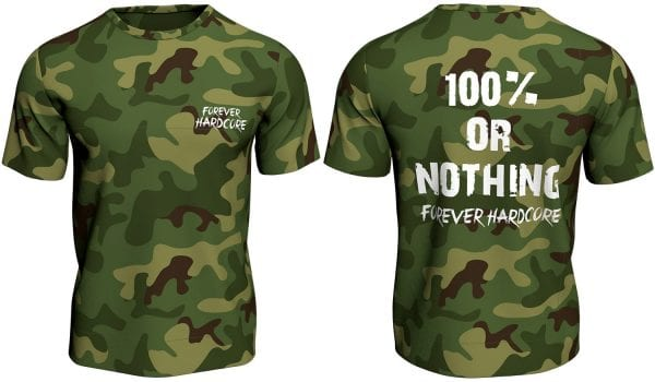 forever hardcore 100% or Nothing green camo